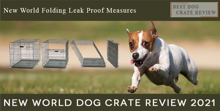 Best-Dog-Crate Review-New-World-Dog-Crate-Reviews-2021